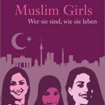 muslim-girls-wer-sie-sind-wie-sie-leben-978-3-451-80312-3