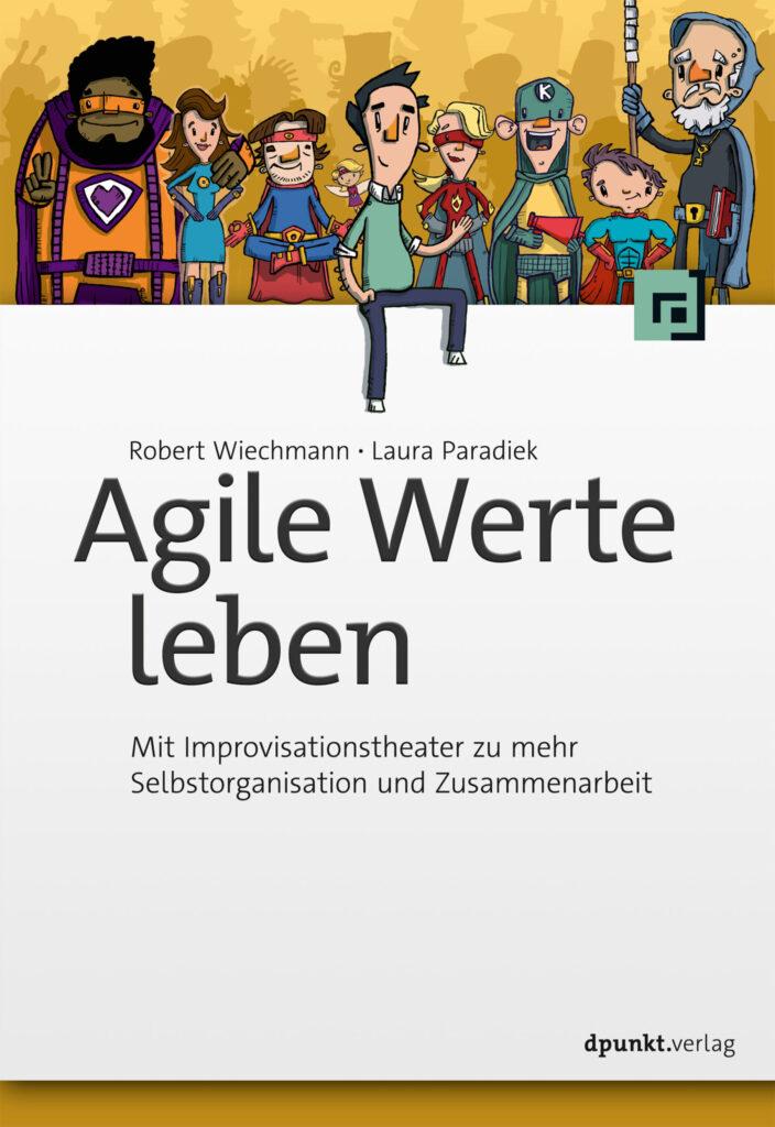 """Buchcover """"Agile Werte leben"""" von Robert Wiechmann und Laura Paradiek"""